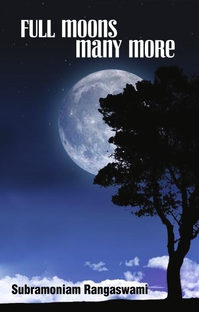 Full Moon Many More - Subramoniam Rangaswami