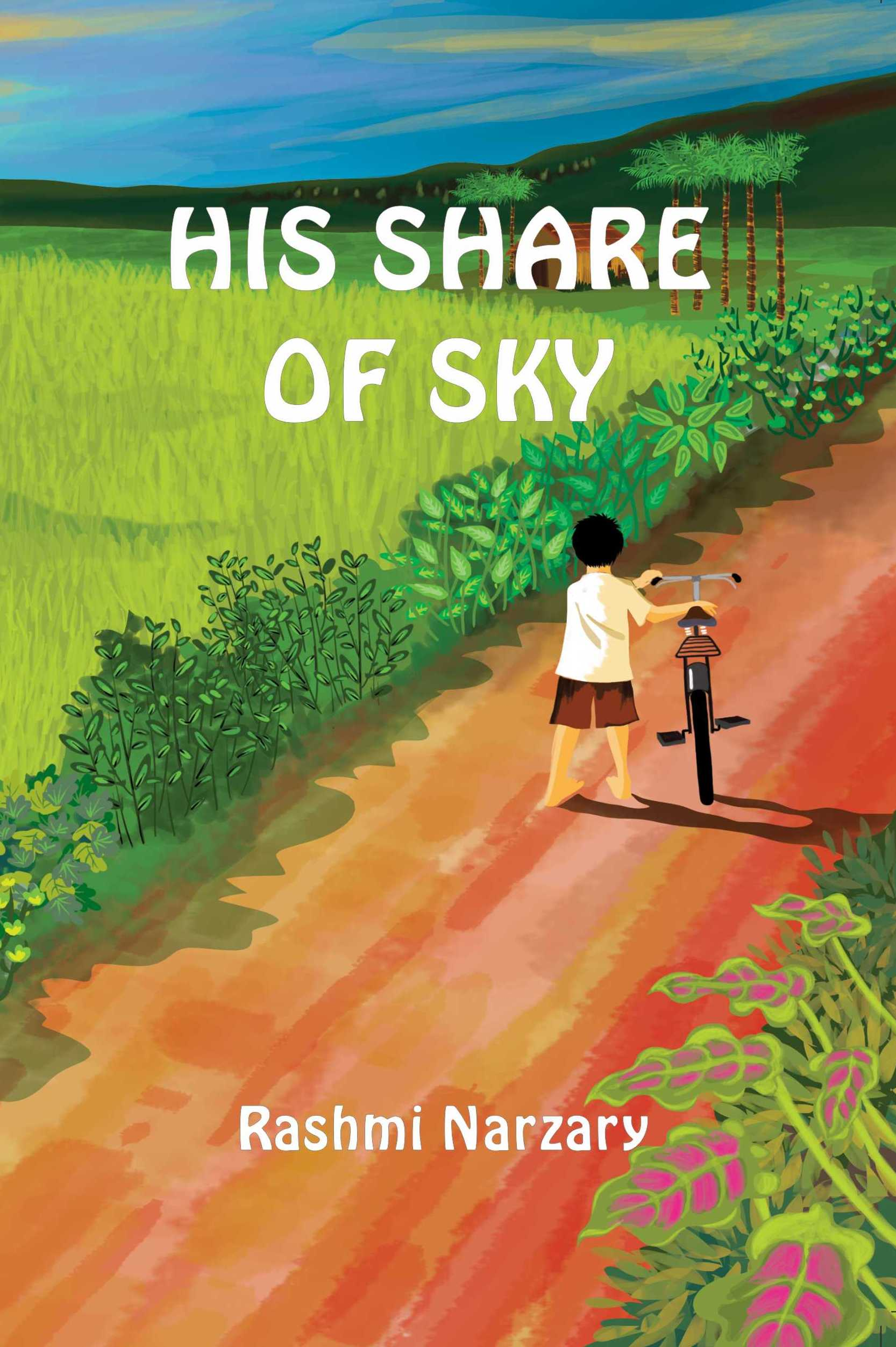 His Share Of Sky - Rashmi Narzary
