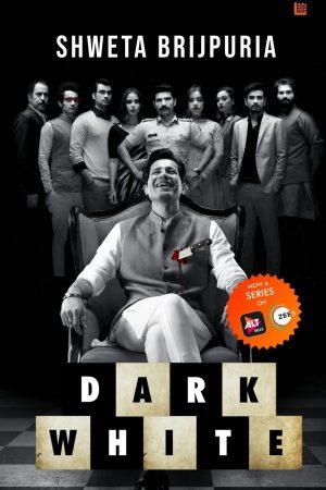 Dark White - Shweta Brijpuria