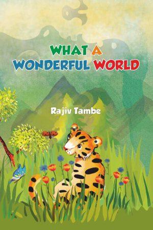 What A Wonderful World - Rajiv Tambe