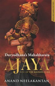 Ajaya : Duryodhana's Mahabharata – Collector's Edition