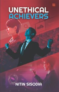 Unethical Achievers - Online Book